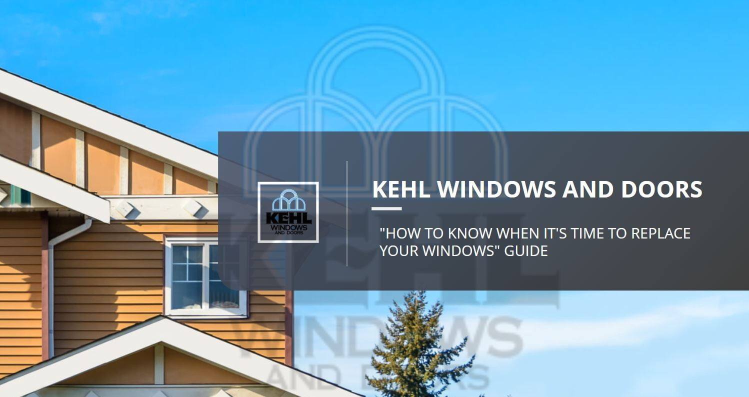 How To Know When It's Time To Replace Your Windows